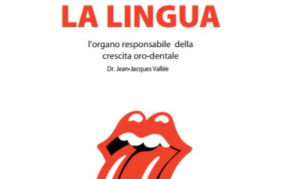 La lingua, l'organo responsabile della crescita oro-dentale