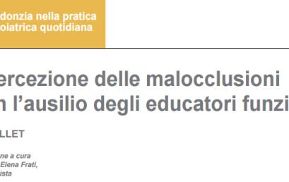 Intercezione delle malocclusioni con l'ausilio degli educatori funzionali