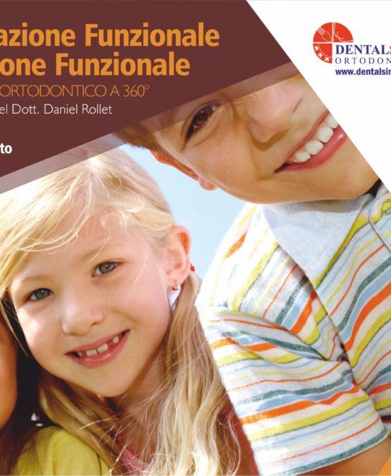 Dall'Educazione Funzionale all'Occlusione Funzionale | DOCENTE: Laura Fossato